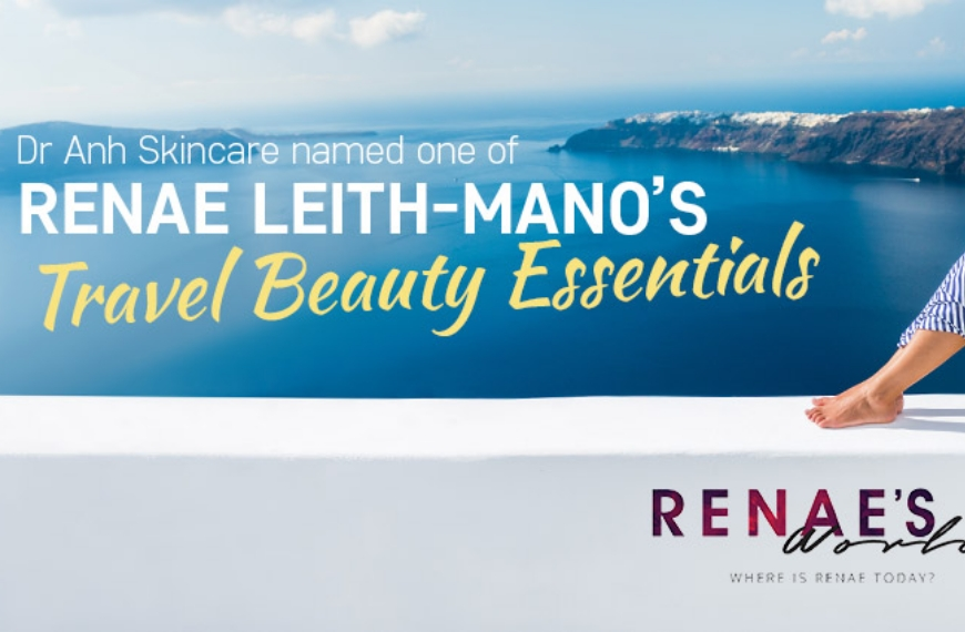 dr anh named one of renae leith manos travel beauty essentials img